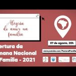 O Brasil vive a Semana Nacional da Família