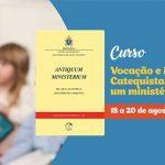 """Edições CNBB oferece curso gratuito """"Vocação e missão do catequista: Por que um ministério?"""""""